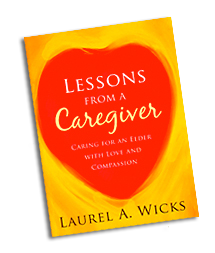 Lessons from a Caregiver